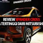 Xpander Cross : Keluarga Tertinggi dari Mitsubishi Xpander