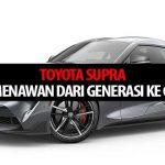 Toyota Supra: Tampil Menawan Dari Generasi ke Generasi